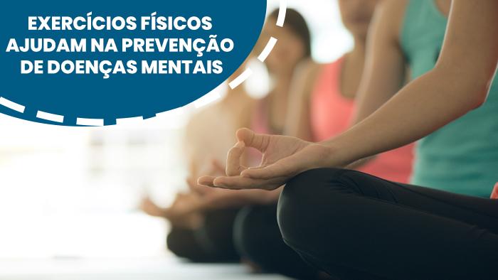 Exercícios físicos ajudam na prevenção de doenças mentais