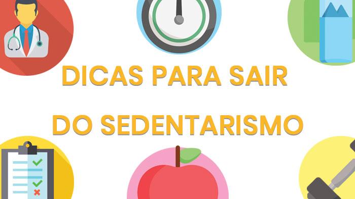 Dicas para evitar o sedentarismo